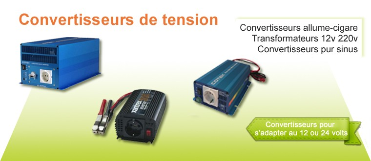 Convertisseurs de tension allume-cigare, transformateurs 12V-220V  et pur sinus