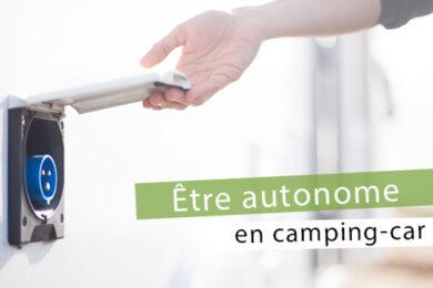 Etre autonome en camping-car