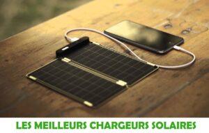 Guide d'achat et comparatif de tous les meilleurs chargeurs solaires portables