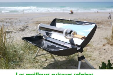 Comparatif et guide d'achat des meilleurs fours solaires, cuiseurs solaires ou barbecues solaires portables