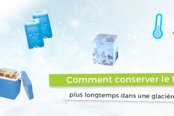 Conserver le froid dans une glacière