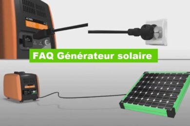 FAQ Générateur solaire : Les questions/réponses autour du générateur d'énergie solaire