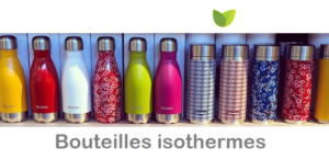 Comment choisir une bouteille isotherme ? Suivez notre guide d'achat